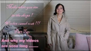 Make what you see in the shops! Woolen camel coat ! Part two. Also for beginners !!!!