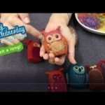 WOOLY WEDNESDAY 09 19 2018 – NEEDLE FELT FANTASY OWLS